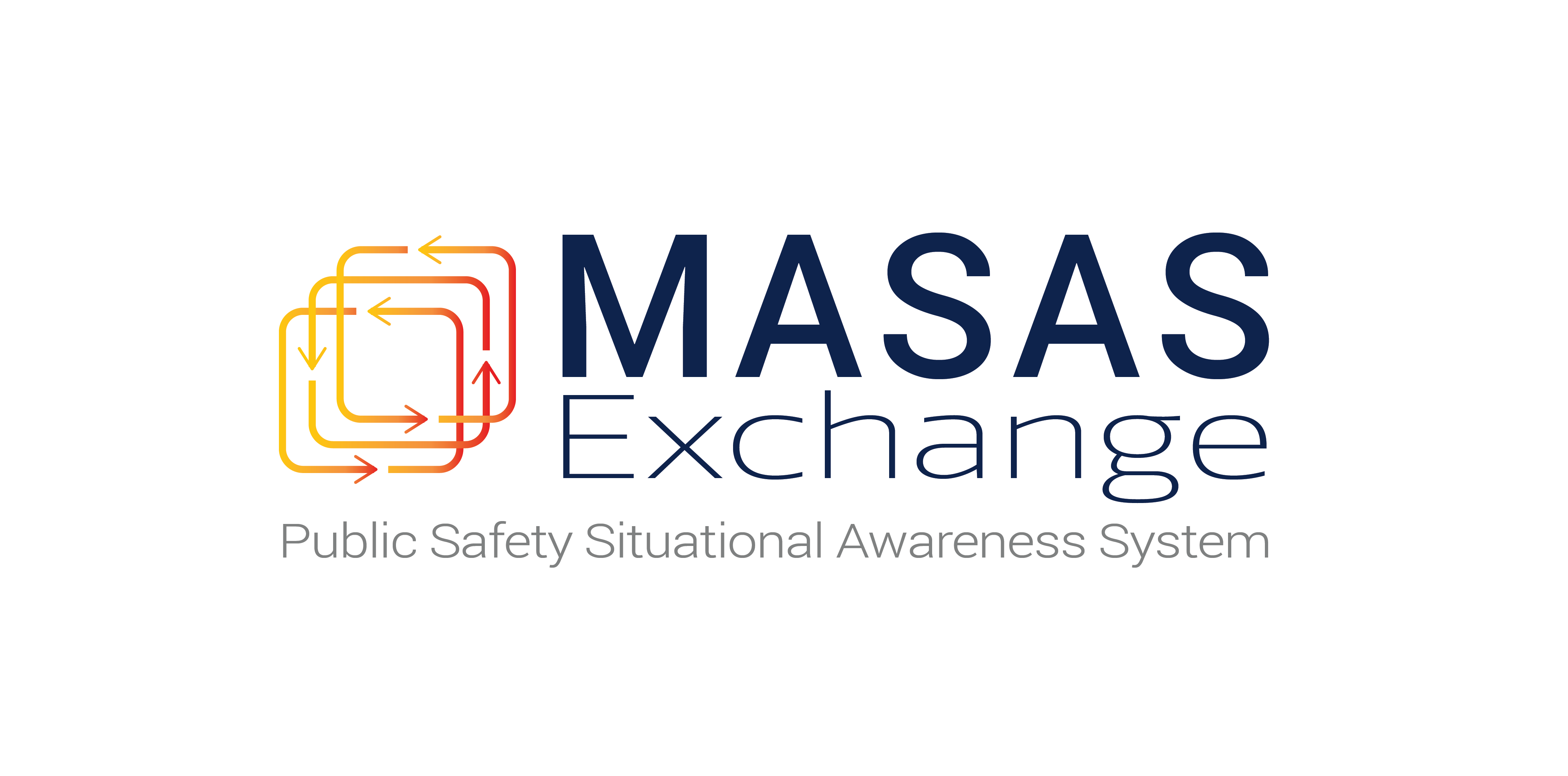 MASAS Exchange - Public Safety Situational Awareness System